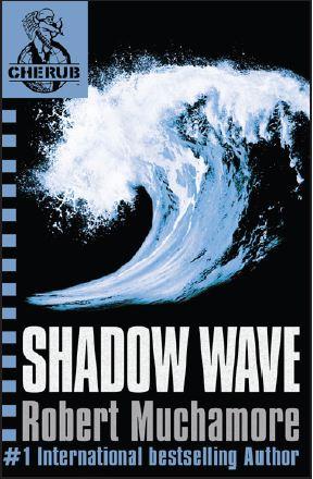 Tome 12 : Shadow Wave (La Vague Fantôme)